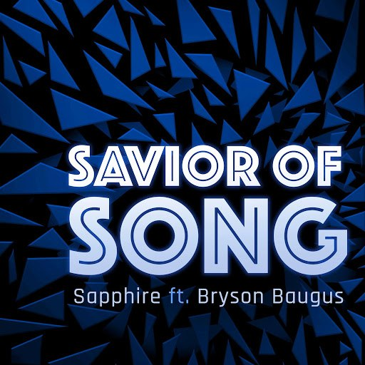 Sapphire альбом Savior of Song (feat. Bryson Baugus)