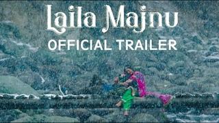 Laila Majnu Official Trailer | Tripti Dimri | Avinash Tiwary | Imtiaz Ali | Ekta Kapoor