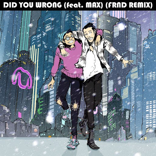 Sweater Beats альбом Did You Wrong (feat. MAX) [FRND Remix]