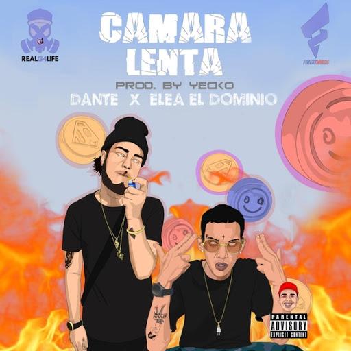 Dante альбом Camara Lenta (feat. Elea El Dominio)