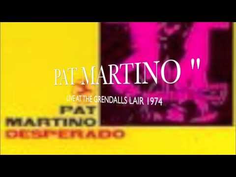 Pat Martino Oleo Live @ Grendel's Lair 1974