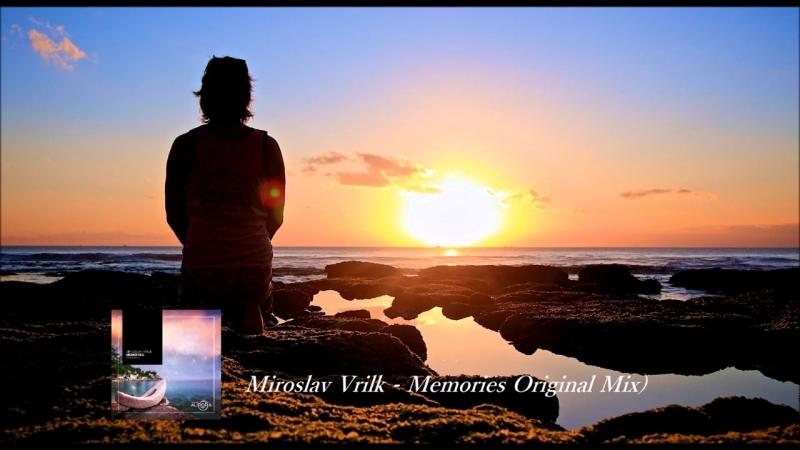 Miroslav Vrlik Memories (Original Mix)