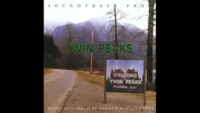 Angelo Badalamenti - Саундтрек Твин Пикс (Twin Peaks)