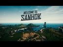 Welcome to Sanhok 6 22 18