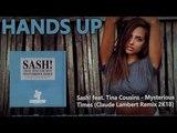 Sash! feat. Tina Cousins - Mysterious Times (Claude Lambert Remix 2K18)