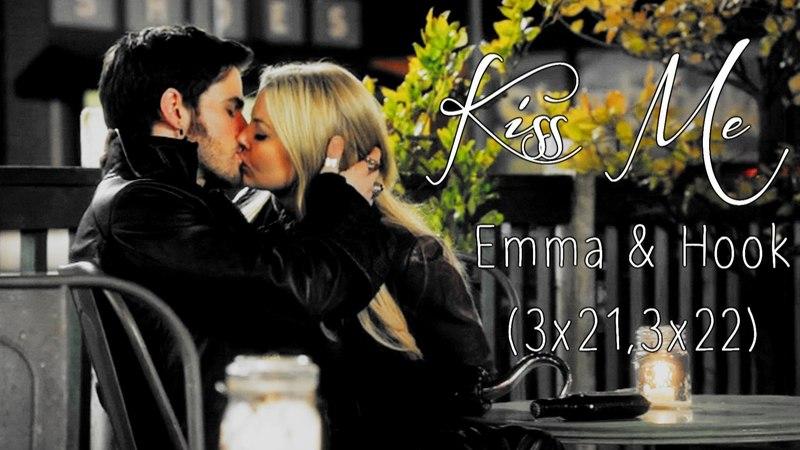 Kiss Me   (EmmaHook)   [3x21,3x22]