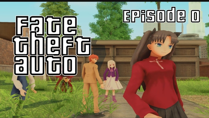 Fate Theft Auto (Fun Video) [RUS SUB] - Начало