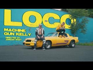 Machine gun kelly - loco