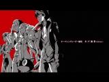 [ED 1 ver2] Persona 5 the Animation | Персона 5