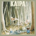 Kaipa - Solo (Remastered) (Remastered) (Tempus Fugit) Full Album