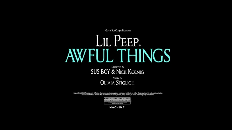 Lil Peep - Awful Things ft. Lil Tracy