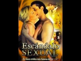 Скандальный секс scandalous sex 2004 смотреть