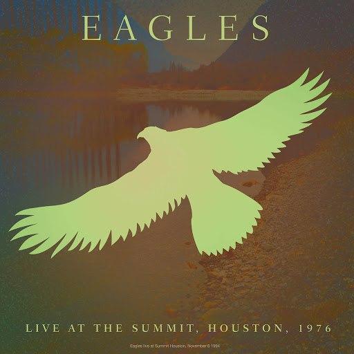 EAGLES альбом Live At The Summit: Houston, 1976