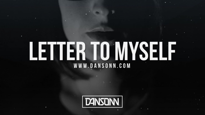 Letter To Myself - Dark Intense Piano Orchestral Beat _ Prod. By Dansonn