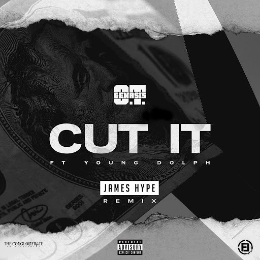 Альбом O.T. Genasis Cut It (feat. Young Dolph) [James Hype Remix]