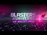 Blasters of the Universe - Trailer