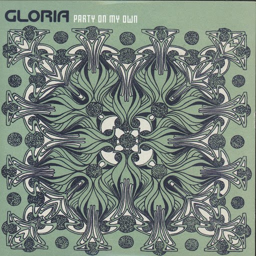 Gloria альбом Party On My Own