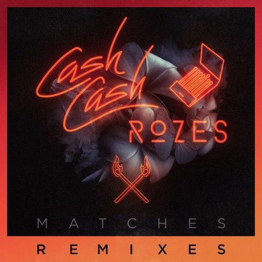 Cash Cash альбом Matches (Max Styler Remix)