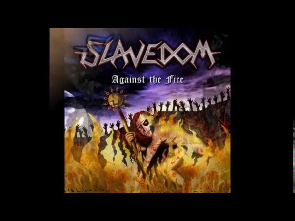 Slavedom Against the Fire EP 2014