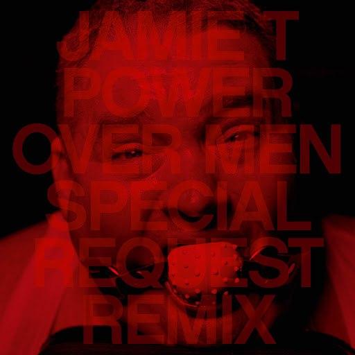 Jamie T альбом Power Over Men (Special Request Remix)