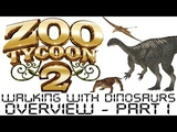 Zoo Tycoon 2 - Walking With Dinosaurs Overview - Part 1