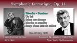 Berlioz Symphonie fantastique, Bernstein &amp NYP (1963)