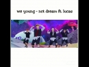 NCT Dream We Young ft Lucas