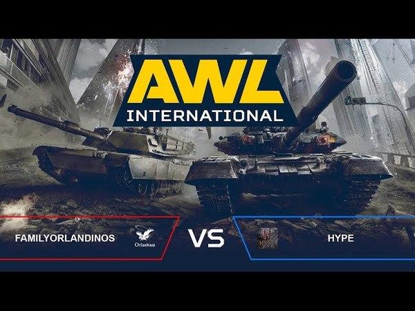 AWL: International. FamilyOrlandinos (RU) vs. HYPE (EU)