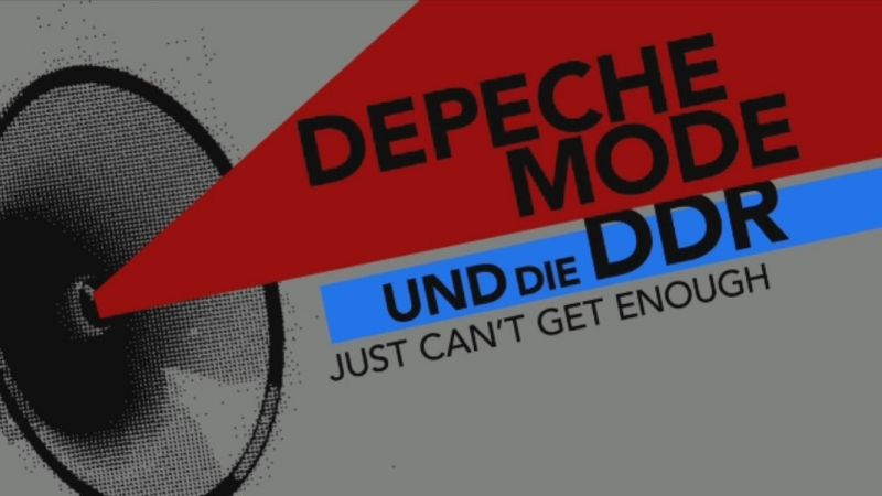 DEPECHE MODE Und Die DDR. Just Can't Get Enough [2018] HD 720
