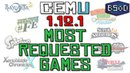 Cemu 1.12.1 | Most Requested Games