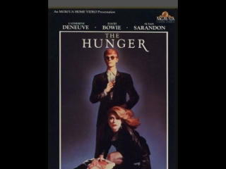 Голод / The Hunger (1983) Михалёв