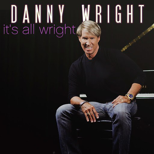 Danny Wright альбом It's All Wright