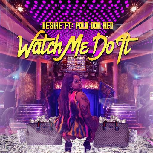 Desire альбом Watch Me Do It