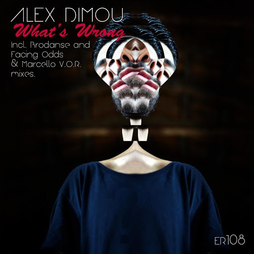 Alex Dimou альбом What's Wrong