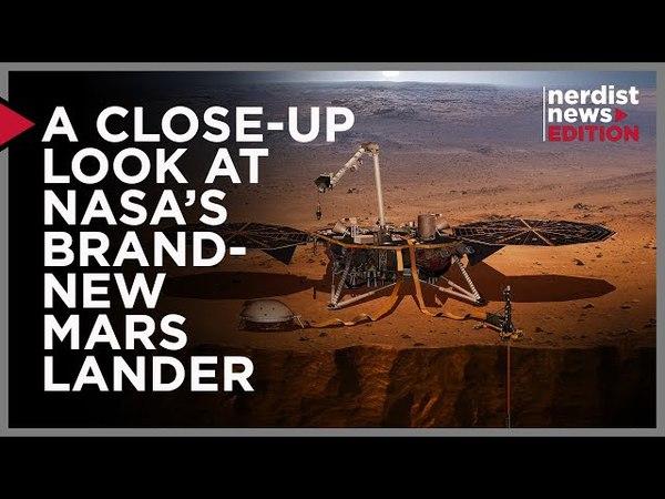 A Close Up Look at NASA's Brand New Mars Lander! (Nerdist News Edition)