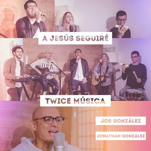 Twice альбом A Jesús Seguiré