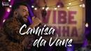 Thiago Brava - Camisa da Vans (DVD VIBEZINHA)