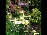 Pachelbel in the Garden (relaxing music, sounds of nature)