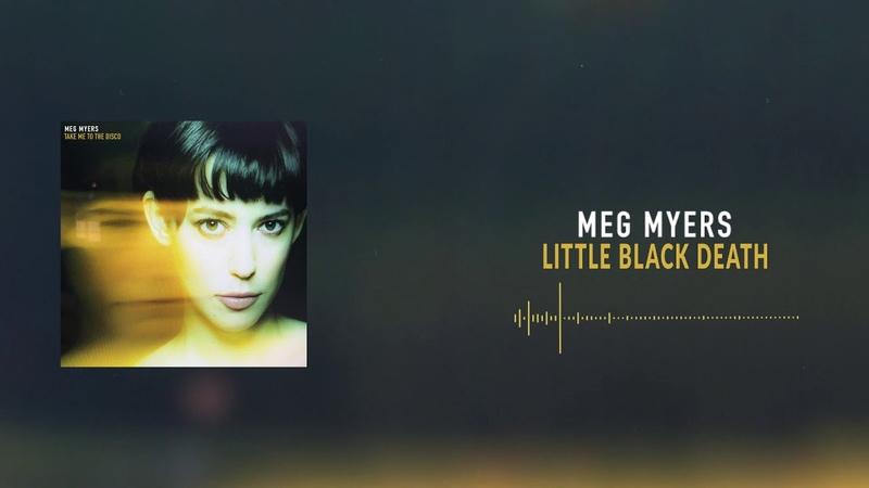 Meg Myers - Little Black Death [Official Audio] » Freewka.com - Смотреть онлайн в хорощем качестве