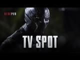 TV Spot: «Черная пантера» / «Black Panther»