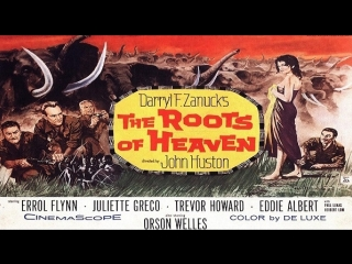1958 John Huston ITA] The Roots of Heaven   Juliette Greco - Errol Flynn - Trevor Howard - Orson Welles