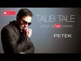 Talib Tale - Petek