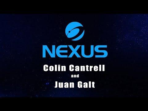 Nexus Earth - Colin Cantrell Interview ft Juan Galt
