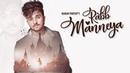 New Punjabi Songs 2018 RABB MANNEYA Official Video KARAN PARTAP Latest Punjabi Songs 2018