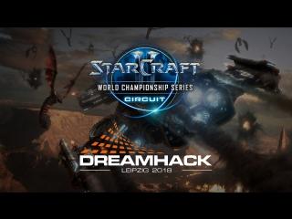 DreamHack Leipzig 2018: StarCraft 2 в эфире игрофана!