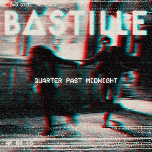 Bastille альбом Quarter Past Midnight