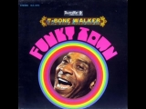 T-Bone Walker - I'm in an awful mood