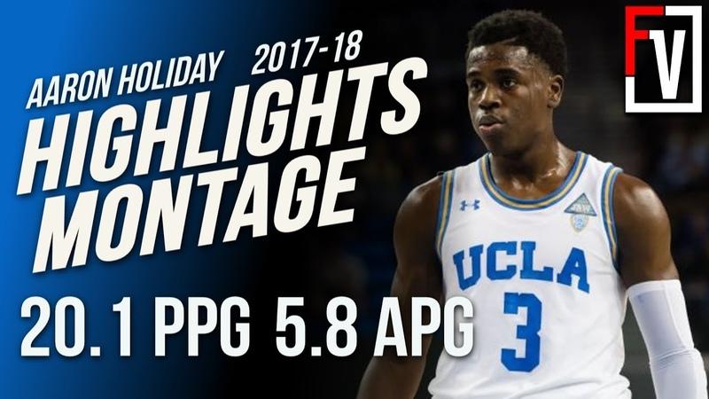 Aaron Holiday UCLA Junior Season Highlights Montage   20.1 PPG, 5.8 APG, Holiday SZN!