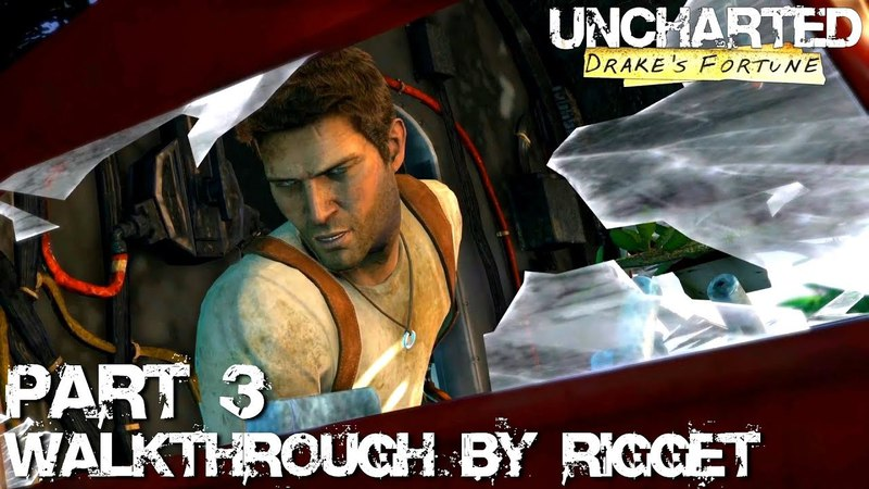 Uncharted Drake's Fortune HD Прохождение Часть 3 Авиакатастрофа