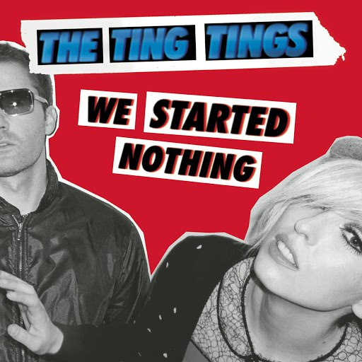 The Ting Tings альбом We Started Nothing